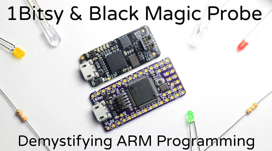 1Bitsy & Black Magic Probe Kickstarter