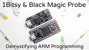 1Bitsy & Black Magic Probe Kickstarter